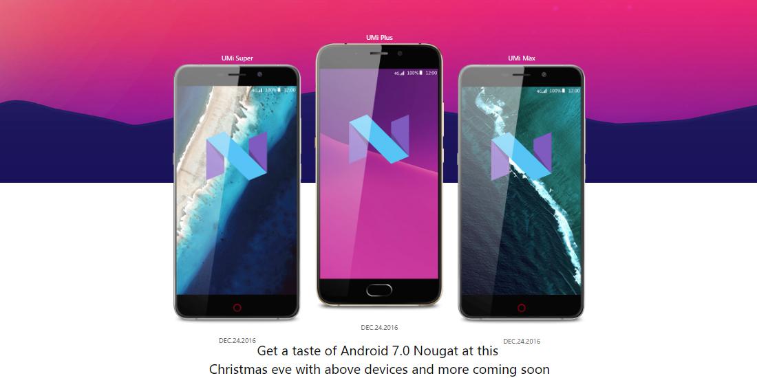 UMi Super, Max y Plus van recibir Android 7.0 Nougat en Navidad 1