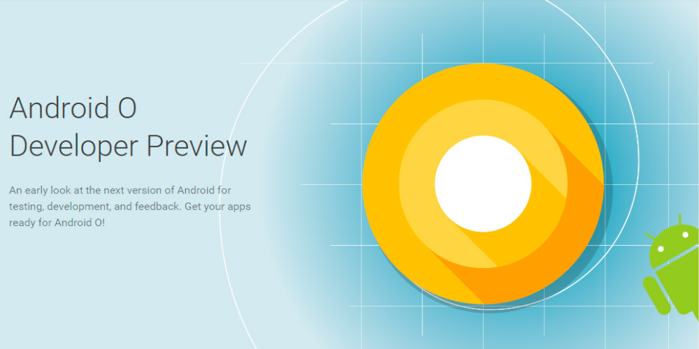 Google lanca Android O Developer Preview 1 surpreendentemente 1